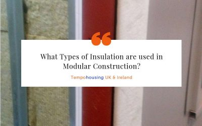 What Types of Insulation are used in Modular Construction?