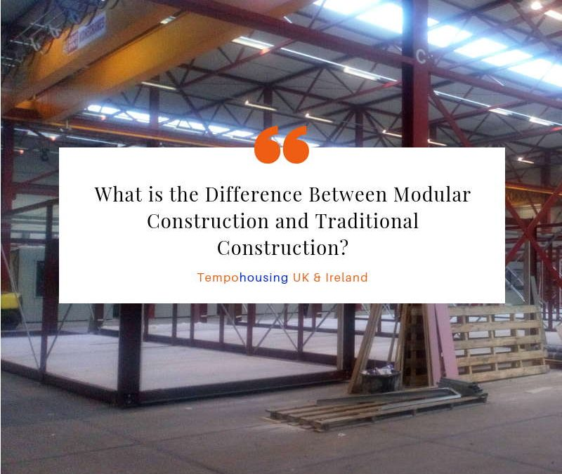 What is the Difference Between Modular and Traditional Construction?