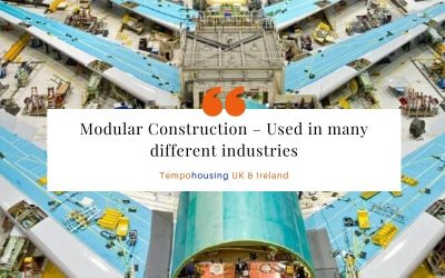 Modular Construction – Used in many different industries