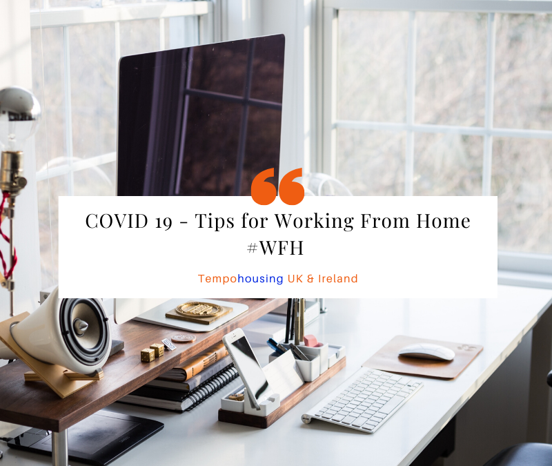COVID 19 – Tips for Working From Home #WFH
